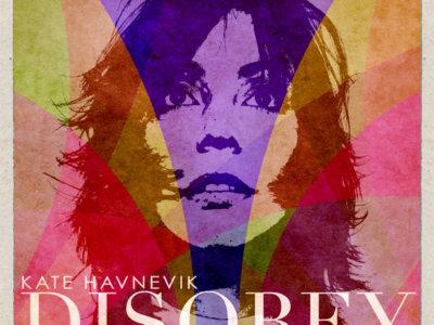 Kate Havnevik: 'Disobey'