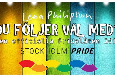 Stockholm Pride 2012's official song: Lena Philipsson's 'Du Följer Väl Med' (SoundFactory Pride Anthem)
