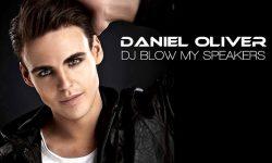 Daniel Oliver: 'DJ Blow My Speakers'
