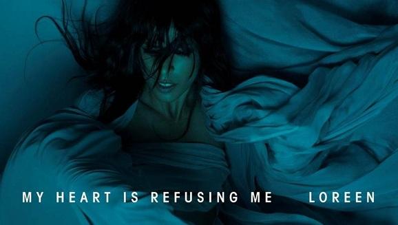 Loreen: 'My Heart Is Refusing Me' (International Version)