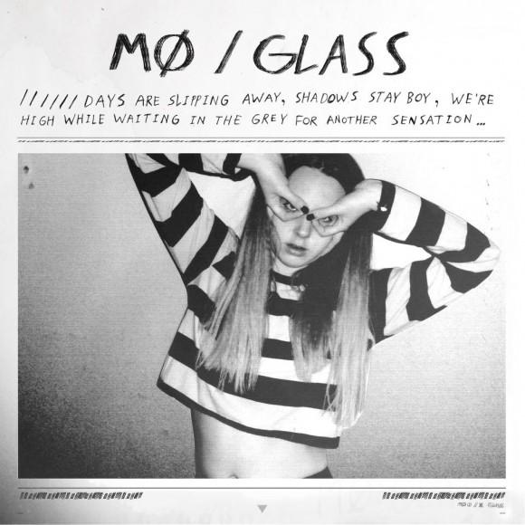MØ: 'Glass'