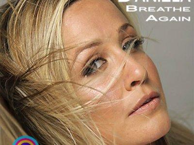Daniela: 'Breathe Again' (Radio Edit & Niclas Kings Mix)