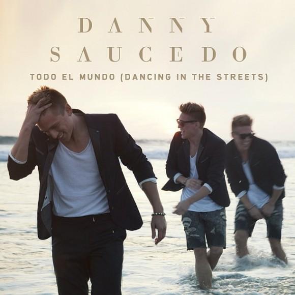 Danny Saucedo: 'Todo El Mundo (Dancing In The Streets)'
