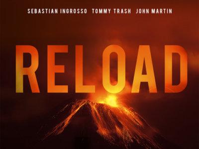 Sebastian Ingrosso & Tommy Trash feat. John Martin: 'Reload'