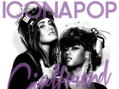 Icona Pop: 'Girlfriend'