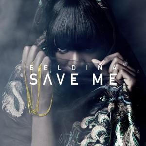 Beldina: 'Save Me'