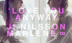 Ji Nilsson & Marlene: 'Love You Anyway'