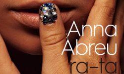 Anna Abreu: 'Ra-Ta Ta-Ta'