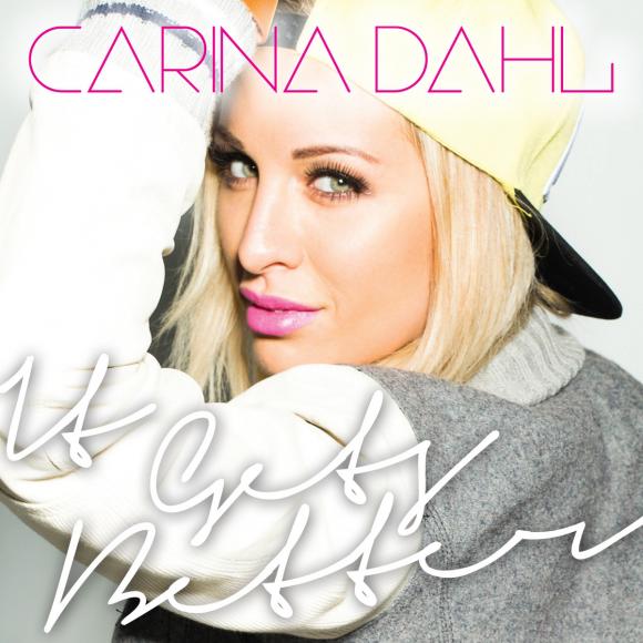 Carina Dahl: 'It Gets Better'