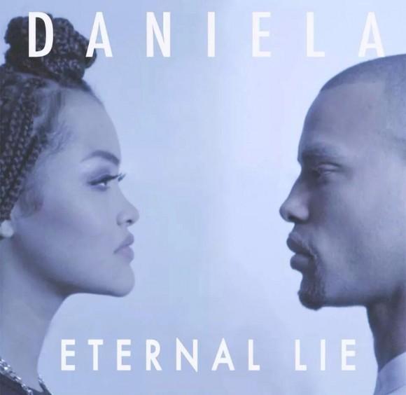 Daniela: 'Eternal Lie'