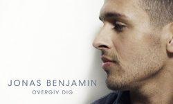 Jonas Benjamin: 'Overgiv Dig'