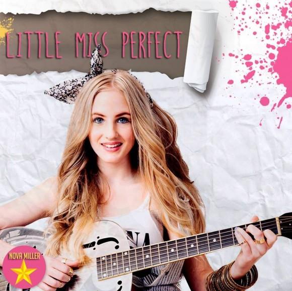 Nova Miller: 'Little Miss Perfect'