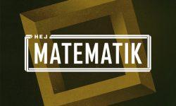 SONG: Hej Matematik – 'Ik Ordinær'