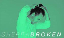 SONG: Sherpa – 'Broken'
