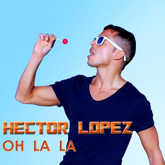 HectorLopezOhLaLa