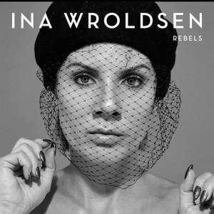 VIDEO: Ina Wroldsen – 'Rebels'