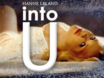 SONG: Hanne Leland – 'Into U'