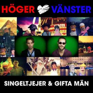 INTRODUCING: Höger & Vänster – 'Singeltjejer & Gifta Män'