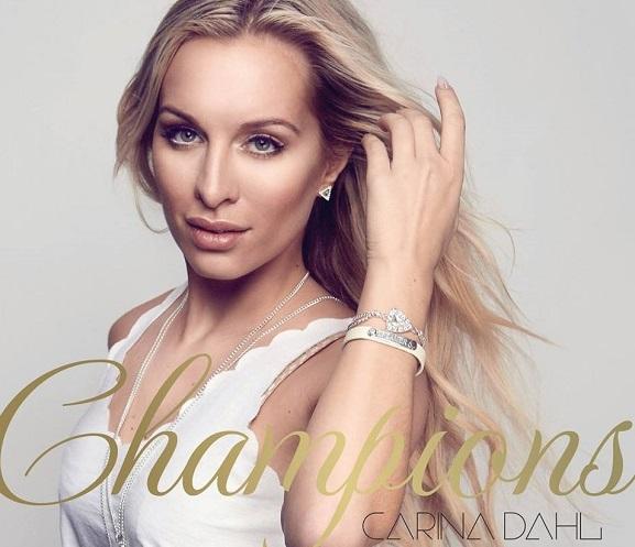 SONG: Carina Dahl – 'Champions'