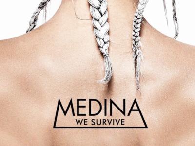 VIDEO: Medina – 'We Survive'