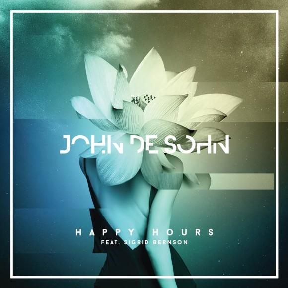 SONG: John De Sohn feat. Sigrid Bernson – 'Happy Hours'