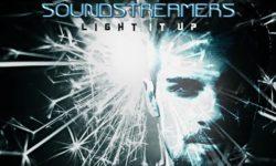 VIDEO: Soundstreamers & Rod – 'Light It Up'