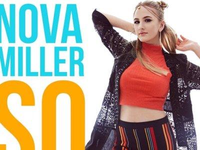 VIDEO: Nova Miller – 'So Good'