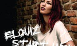 SONG: Elouiz – 'Start Anew'