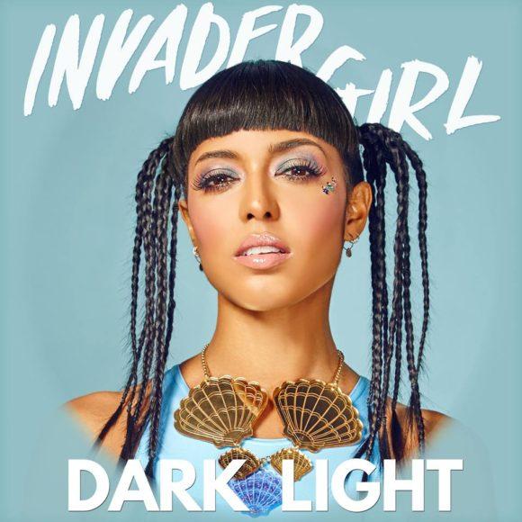 ALBUM: Invader Girl – 'Dark Light' (Giveaway)