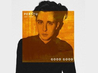 SONG: Perttu feat. Yates – 'Good Good'