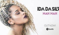 INTRODUCING: Ida Da Silva – 'Nah Nah'