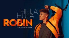 SONG: Robin feat. Nelli Matula – 'Hula Hula'
