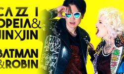 SONG: Cazzi Opeia & Jin X Jin – 'Batman & Robin'