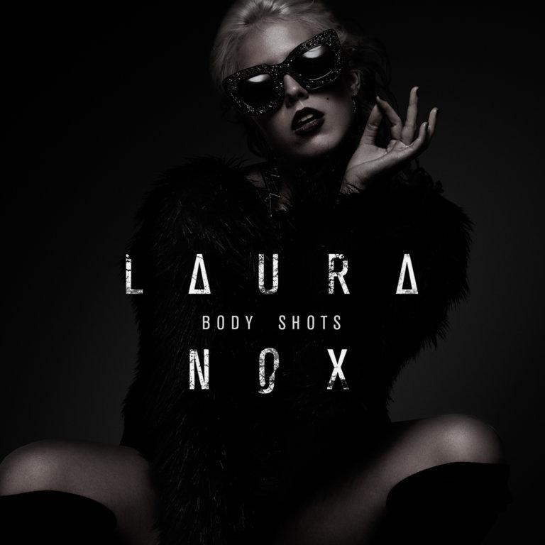SONG: Laura Nox – 'Body Shots'
