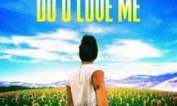 SONG: Ben Mitkus – 'Do U Love Me'