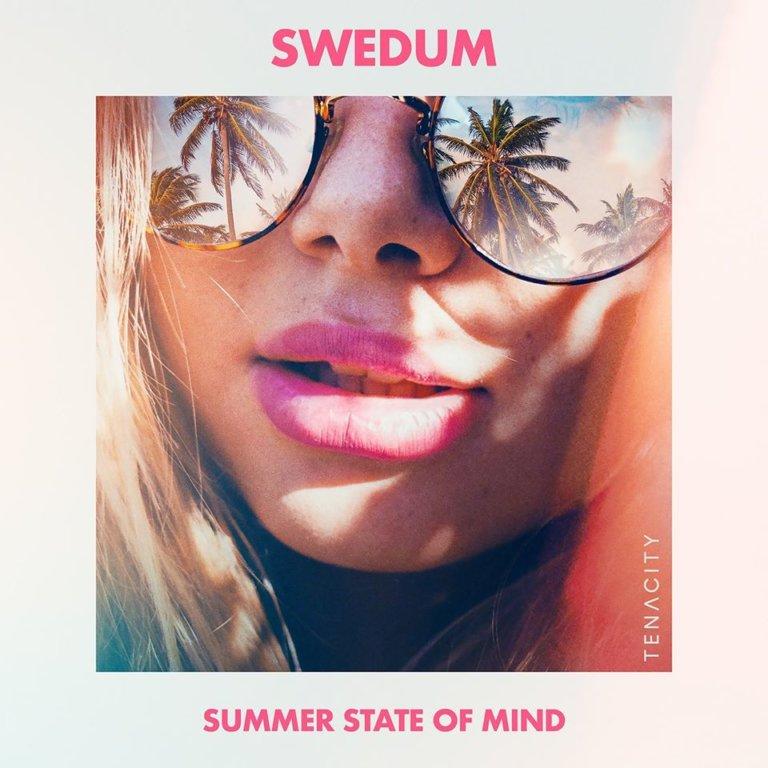 INTRODUCING: Swedum – 'Summer State Of Mind'