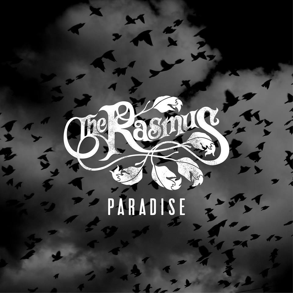 SONG: The Rasmus – 'Paradise' (Joakim Molitor remix)