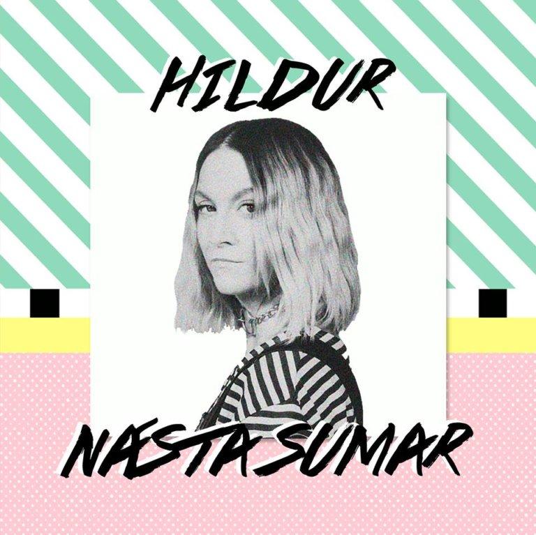 SONG: Hildur – 'Næsta Sumar'