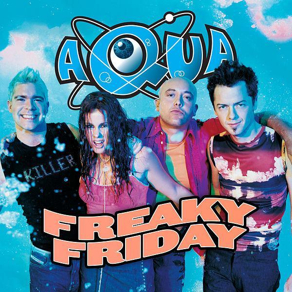 SONG: Aqua – 'Freaky Friday' (Remix EP)