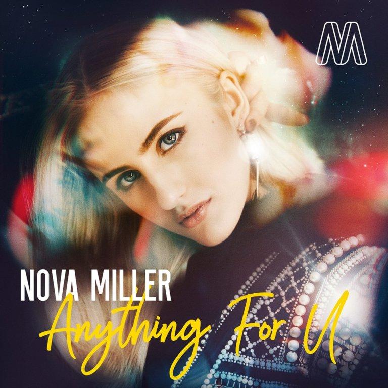 SONG: Nova Miller – 'Anything For U'