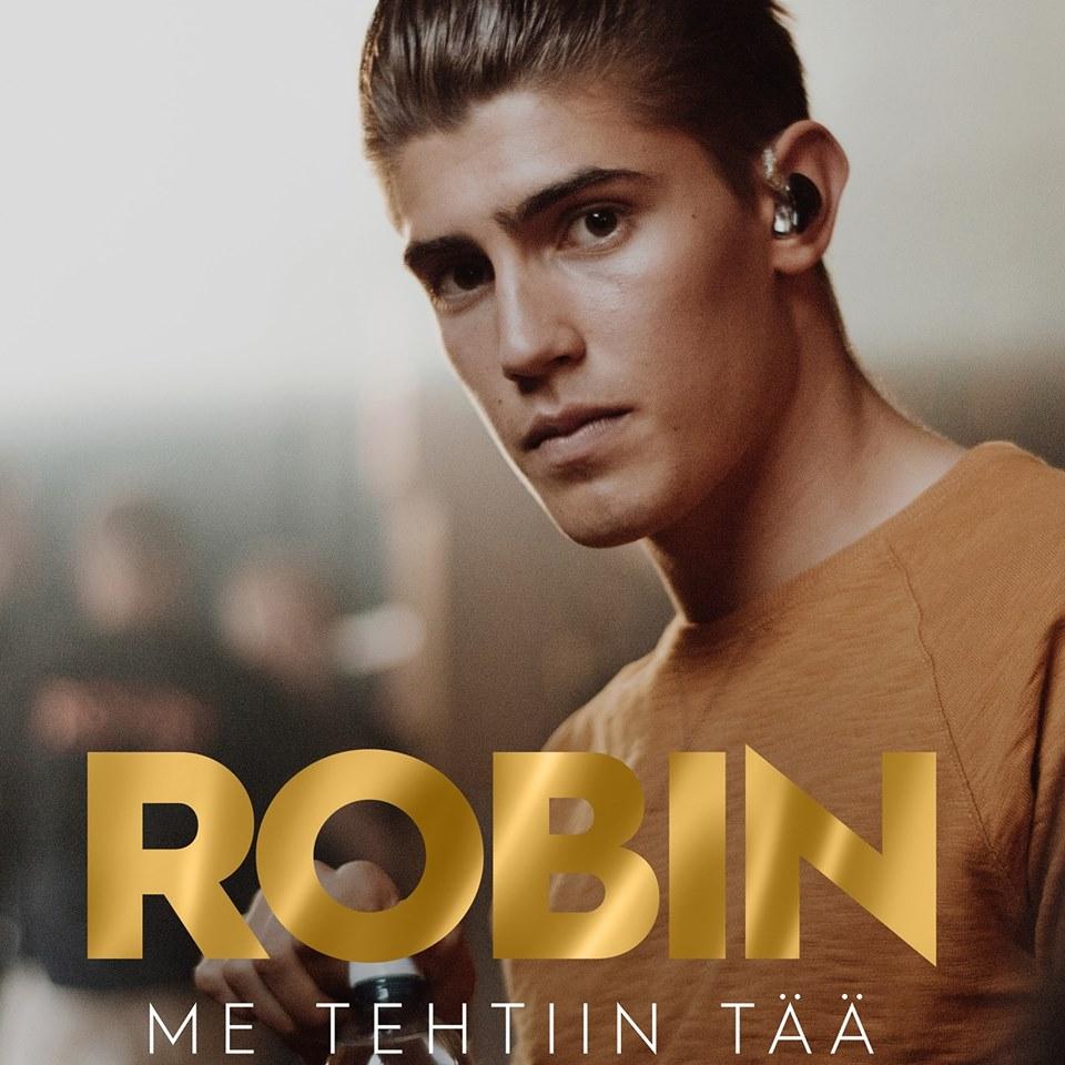 SONG: Robin – 'Me Tehtiin Tää'