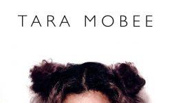 SONG: Tara Mobee – 'Do Whatever'