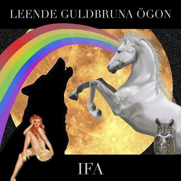 SONG: IFA – 'Leende Guldbruna Ögon'