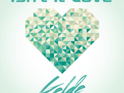 SONG: Kelde – 'Isn't It Love'