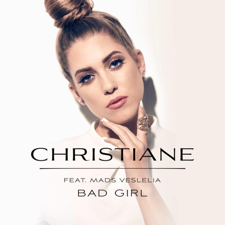 SONG: Christiane feat. Mads Veslelia – 'Bad Girl'