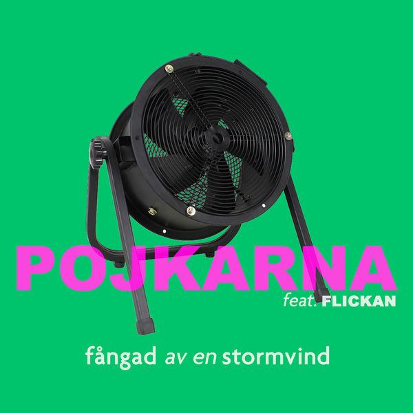 SONG: Pojkarna feat. Flickan – 'Fångad Av En Stormvind'