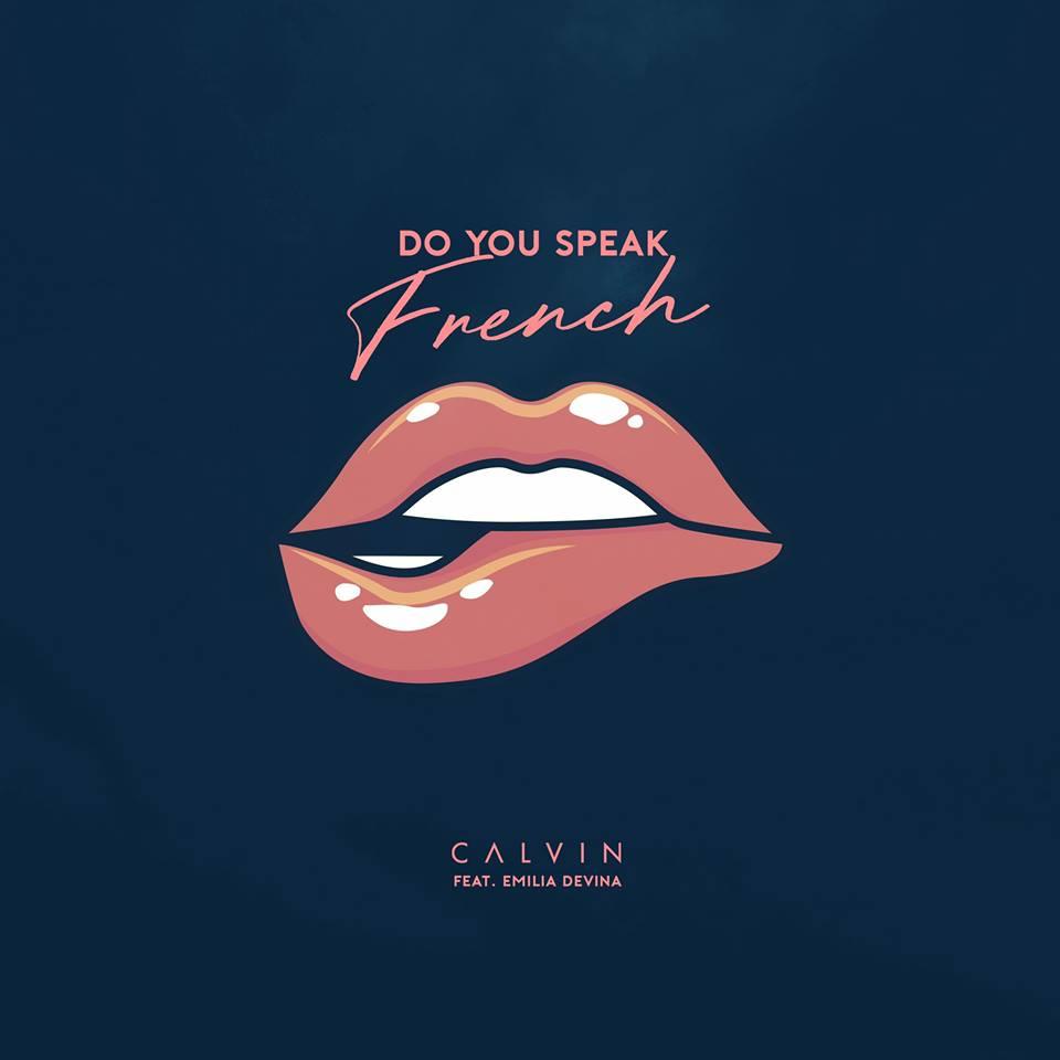SONG: CALVIN feat. Emilia Devina – 'Do You Speak French'