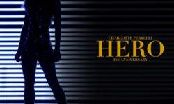 SONG: Charlotte Perrelli – 'Hero' (Tin Anniversary Edition)