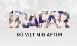 SONG: Írafár – 'Þú Vilt Mig Aftur'