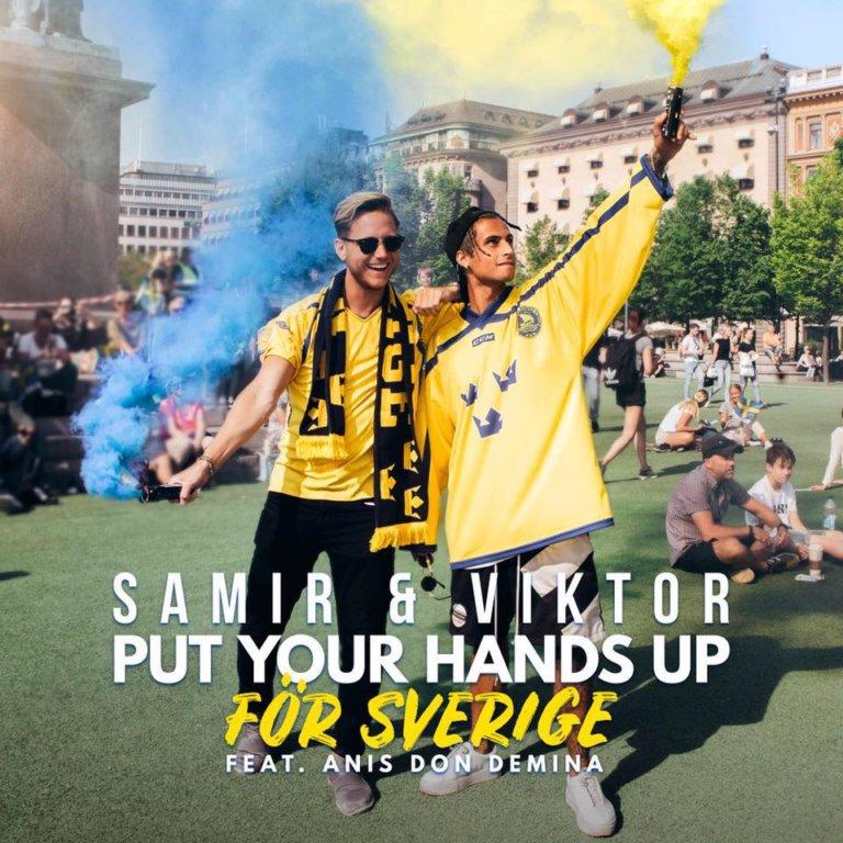 VIDEO: Samir & Viktor – 'Put Your Hands Up För Sverige'